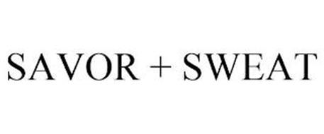 SAVOR + SWEAT