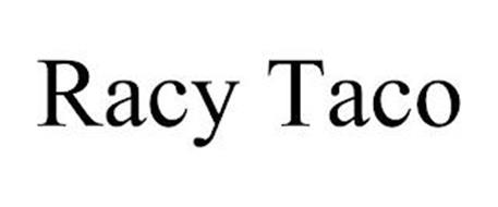 RACY TACO