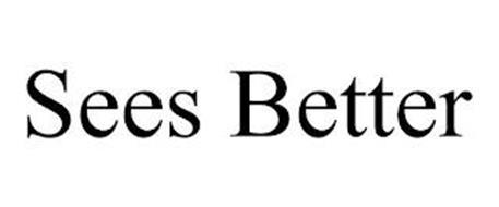 SEES BETTER
