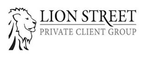 LION STREET PRIVATE CLIENT GROUP