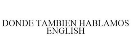 DONDE TAMBIEN HABLAMOS ENGLISH