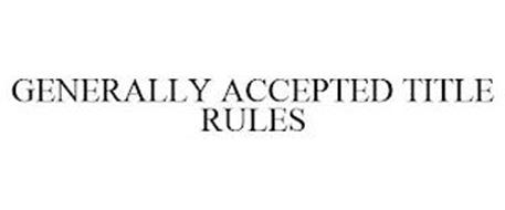 GENERALLY ACCEPTED TITLE RULES