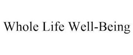 WHOLE LIFE WELL-BEING