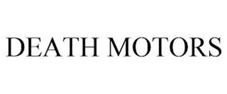DEATH MOTORS