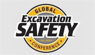 GLOBAL EXCAVATION SAFETY · CONFERENCE · - EST 2004 -