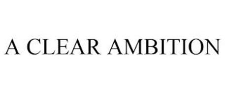 A CLEAR AMBITION