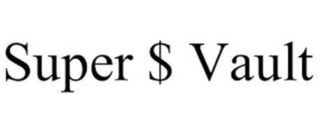 SUPER $ VAULT