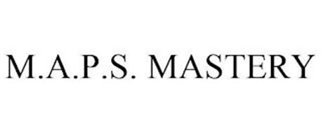 M.A.P.S. MASTERY