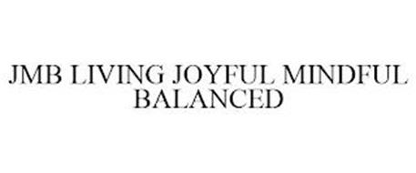 JMB LIVING JOYFUL MINDFUL BALANCED