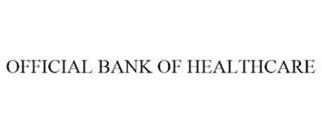 OFFICIAL BANK OF HEALTHCARE