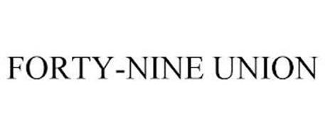 FORTY-NINE UNION