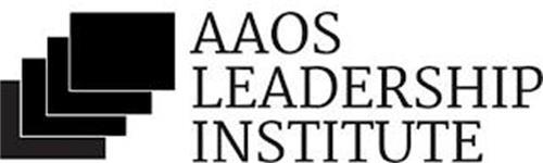 AAOS LEADERSHIP INSTITUTE