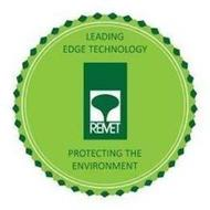 LEADING EDGE TECHNOLOGY REMET PROTECTING THE ENVIRONMENT