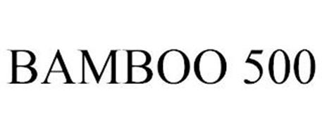 BAMBOO 500