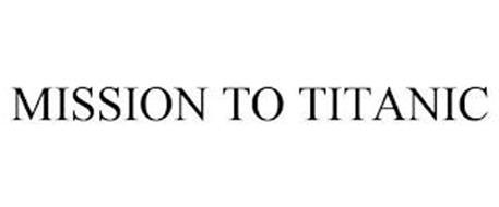 MISSION TO TITANIC