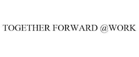 TOGETHER FORWARD @WORK