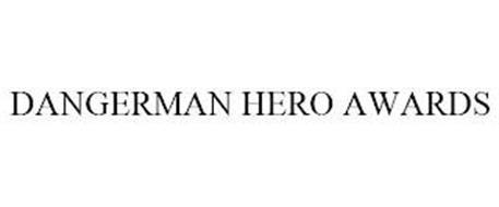 DANGERMAN HERO AWARDS