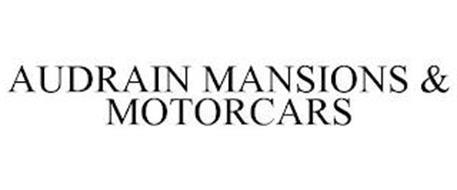 AUDRAIN MANSIONS & MOTORCARS