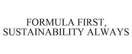 FORMULA FIRST, SUSTAINABILITY ALWAYS
