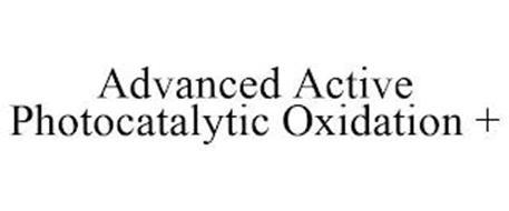 ADVANCED ACTIVE PHOTOCATALYTIC OXIDATION +