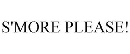 S'MORE PLEASE!
