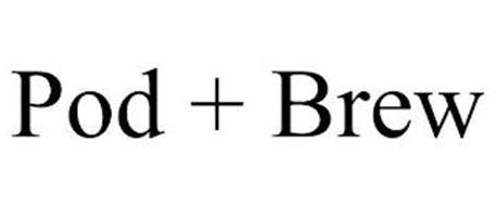 POD + BREW