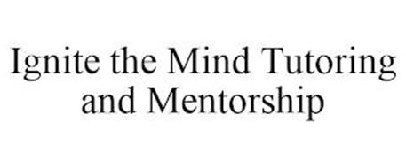 IGNITE THE MIND TUTORING AND MENTORSHIP