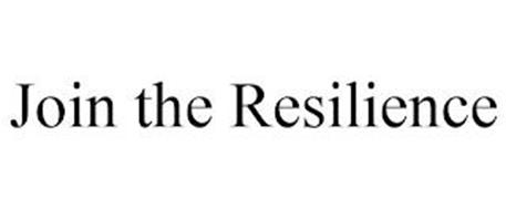 JOIN THE RESILIENCE
