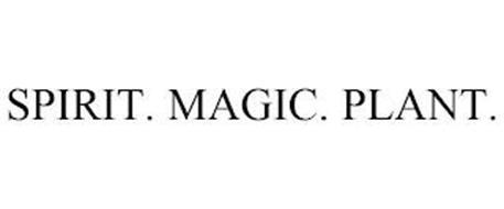 SPIRIT. MAGIC. PLANT.