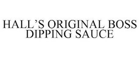 HALL'S ORIGINAL BOSS DIPPING SAUCE