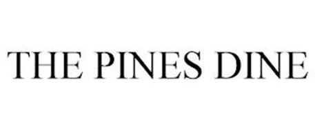 THE PINES DINE