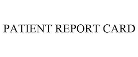 PATIENT REPORT CARD