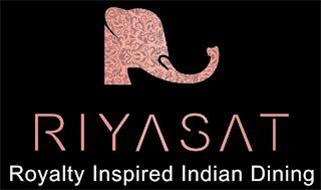 RIYASAT ROYALTY INSPIRED INDIAN DINING