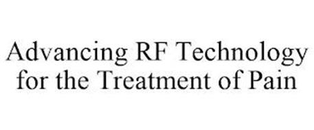 ADVANCING RF TECHNOLOGY FOR THE TREATMENT OF PAIN