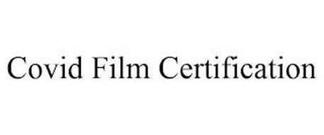 COVID FILM CERTIFICATION