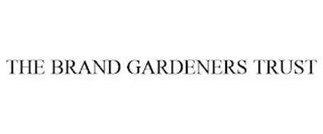 THE BRAND GARDENERS TRUST