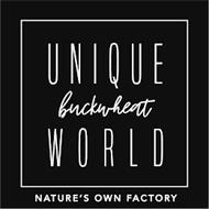 UNIQUE BUCKWHEAT WORLD NATURE'S OWN FACTORY