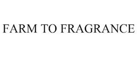 FARM TO FRAGRANCE