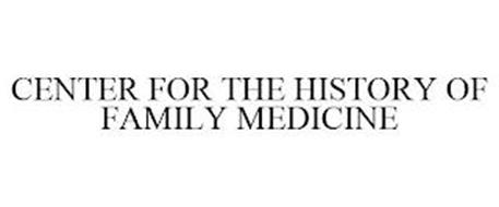 CENTER FOR THE HISTORY OF FAMILY MEDICINE
