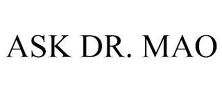 ASK DR. MAO