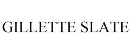 GILLETTE SLATE