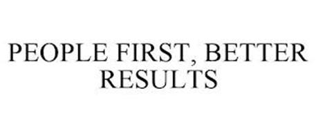 PEOPLE FIRST, BETTER RESULTS