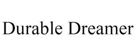 DURABLE DREAMER