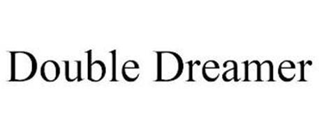 DOUBLE DREAMER