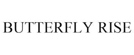 BUTTERFLY RISE