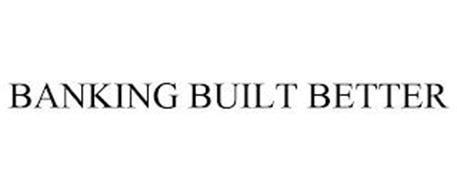 BANKING BUILT BETTER