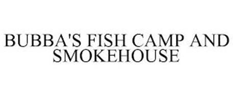 BUBBA'S FISH CAMP AND SMOKEHOUSE
