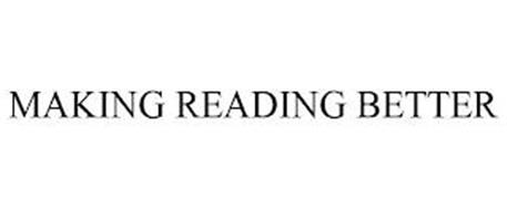 MAKING READING BETTER