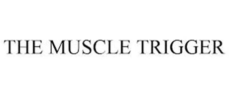 THE MUSCLE TRIGGER