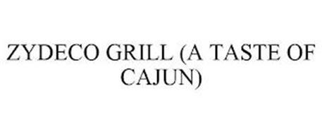 ZYDECO GRILL (A TASTE OF CAJUN)